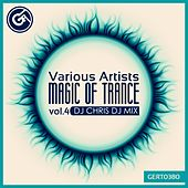 Magic Of Trance, Vol.4 - EP by Various Artists