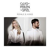 Royals & Kings by Glasperlenspiel