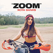 Zoom by Kota Banks