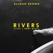 Rivers (Conki X Rami Remix) de Allman Brown