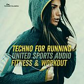United Sports Audio: Techno for Running, Fitness & Workout by Various Artists