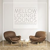 Mellow Lounge Sounds, Vol. 2 by Various Artists