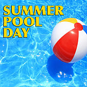 Summer Pool Day di Various Artists