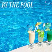 By The Pool by Various Artists