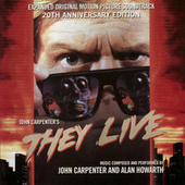 They Live - Expanded Original Motion Picture Soundtrack 20th Anniversary Edition by John Carpenter