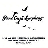 Live at the Mountain Arts Center by Goose Creek Symphony