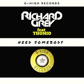 Need Somebody by Richard Grey