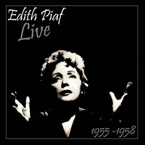 Piaf Live 1955 - 1958 by Edith Piaf