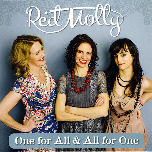 One for All & All for One by Red Molly
