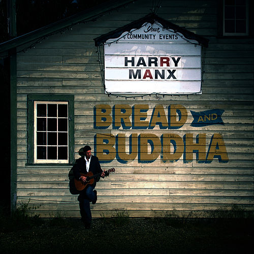 Bread and Buddha by Harry Manx