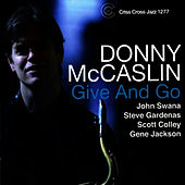 Give And Go von Donny McCaslin