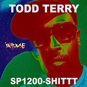 SP1200 Shittt by Todd Terry