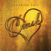 Crash Love (Deluxe) von AFI
