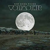 New Moon Rising (The Remixes) by Wolfmother