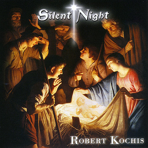 Silent Night (Christmas Favorites) by Robert Kochis