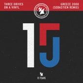 Greece 2000 (Sebastien Remix) di Three Drives On A Vinyl
