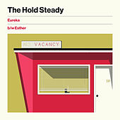 Eureka b/w Esther by The Hold Steady