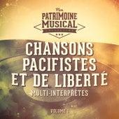 Chansons pacifistes et de liberté, vol. 1 de Various Artists