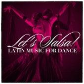 Let'S Salsa! - Latin Music For Dance de Various Artists