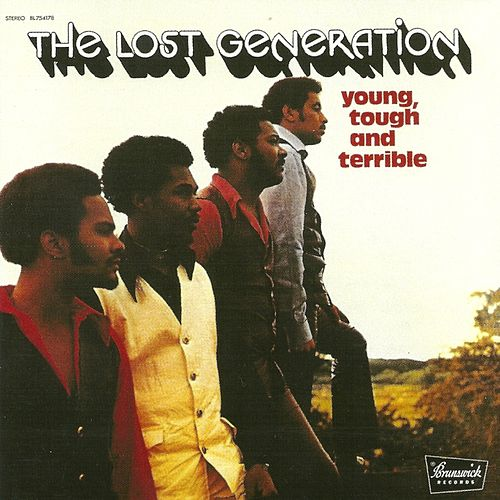 The Young, Tough and Terrible by The Lost Generation