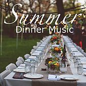 Summer Dinner Music de Various Artists