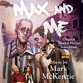 Max & Me (Original Motion Picture Score) by Various Artists