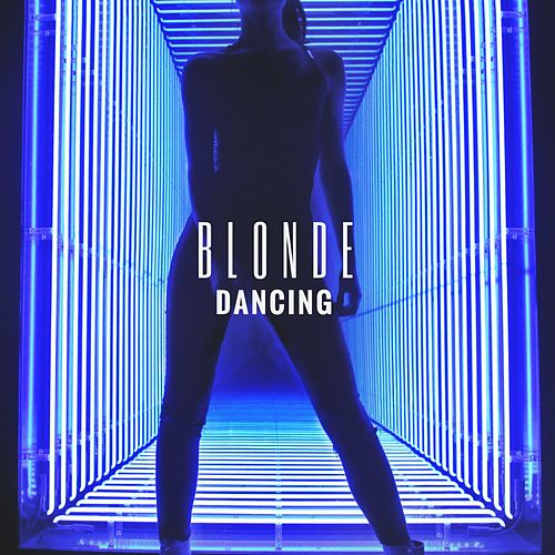 Dancing by Blonde