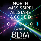 BDM Blues Dance Music by North Mississippi Allstars