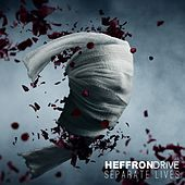 Separate Lives by Heffron Drive