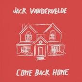 Come Back Home de Jack Vandervelde