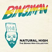 Natural High: The Bongo Man Collection by Various Artists