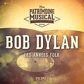 Les Années Folk: Bob Dylan, Vol. 1 de Bob Dylan