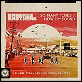 So Many Times / Now I'm Found (Remixes) (Club Masters) by Brookes Brothers