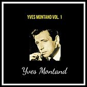Yves montand vol. 1 de Yves Montand