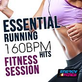 Essential Running 160 BPM Hits Fitness Session by Various Artists