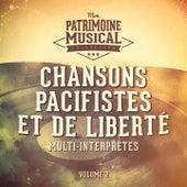 Chansons pacifistes et de liberté, vol. 2 von Various Artists