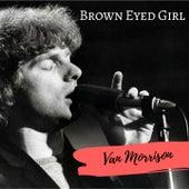Brown Eyed Girl de Van Morrison
