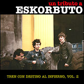 Tren Con Destino al Infierno, Vol. 2 de Various Artists