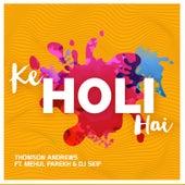 Ke Holi Hai - Single de Thomson Andrews