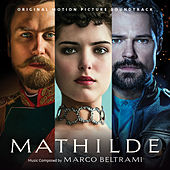 Mathilde (Original Motion Picture Soundtrack) by Valery Gergiev