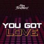 You Got Love di Vee Groove