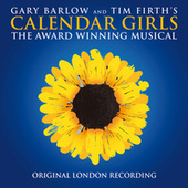 Calendar Girls (2017 Original London Cast) de