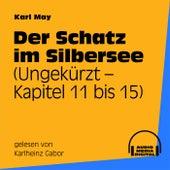 Der Schatz im Silbersee (Kapitel 11 bis 15) von Karl May