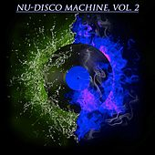 Nu-Disco Machine, Vol. 2 (The Nu-Disco Experience) de Various Artists
