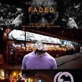 Faded (feat. J-Mo, Spacedad & Mason Presley) von Gringo Gang
