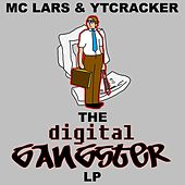 The Digital Gangster LP by MC Lars and Ytcracker
