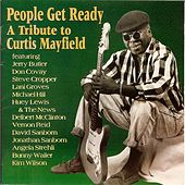 People Get Ready: A Tribute to Curtis Mayfield von Various Artists