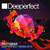 Deeperfect Miami 2015 mixed by RioTGeaR - EP von Various Artists