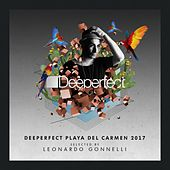 Deeperfect Playa Del Carmen 2017 Selected By Leonardo Gonnelli - EP de Various Artists