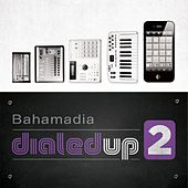 Dialed Up 2 by Bahamadia